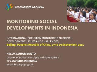 MONITORING SOCIAL DEVELOPMENTS IN INDONESIA