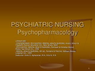 PSYCHIATRIC NURSING Psychopharmacology