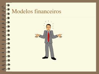 Modelos financeiros
