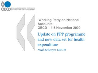 Working Party on National Accounts,  OECD � 4-6 November 2009