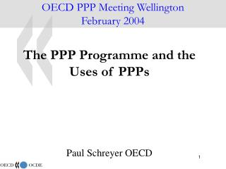 OECD PPP Meeting Wellington February 2004