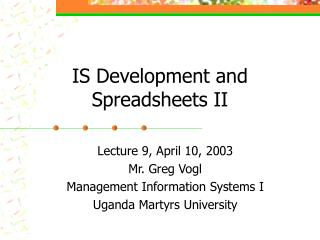IS Development and Spreadsheets II