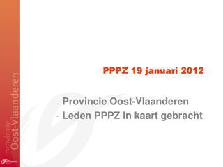 PPPZ 19 januari 2012