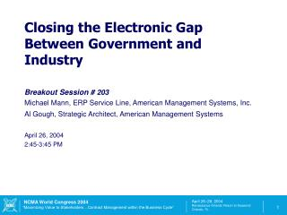 Breakout Session #  203 Michael Mann, ERP Service Line, American Management Systems, Inc.