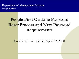 People First On-Line Password Reset Process and New Password Requirements