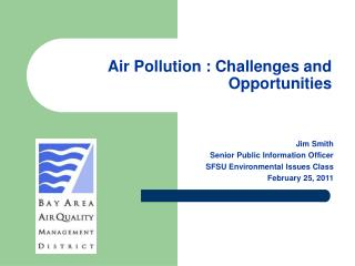 Air Pollution : Challenges and Opportunities