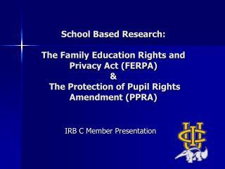 IRB C Member Presentation