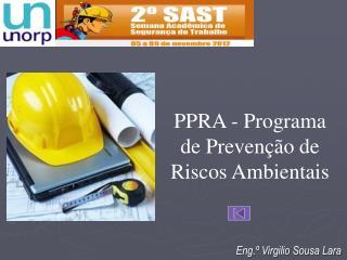 PPRA - Programa de Prevenção de Riscos Ambientais
