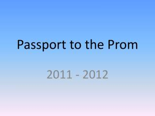 Passport to the Prom