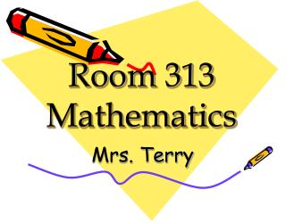 Room 313  Mathematics
