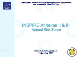 INSPIRE Annexes II & III  Natural  Risk  Zones