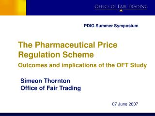 The Pharmaceutical Price Regulation Scheme  Outcomes and implications of the OFT Study