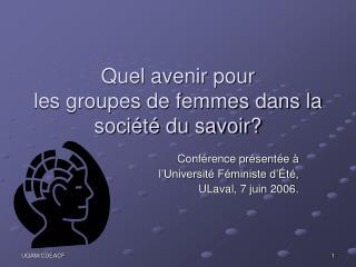 Quel avenir pour  les groupes de femmes dans la société du savoir?