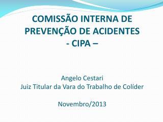 Sistema de prevenção de riscos - LTCAT - PPRA - PCMSO - SESMT -CIPA