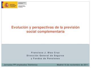 Evoluci�n y perspectivas de la previsi�n social complementaria