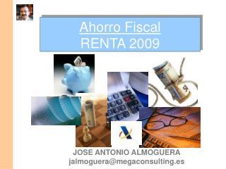 Ahorro Fiscal RENTA 2009