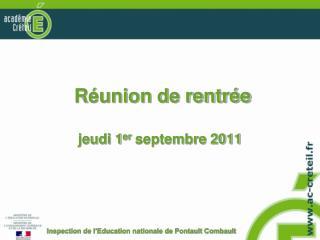 Réunion de rentrée jeudi 1 er  septembre 2011