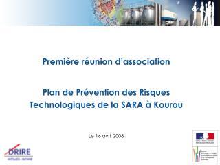Première réunion d'association Plan de Prévention des Risques Technologiques de la SARA à Kourou