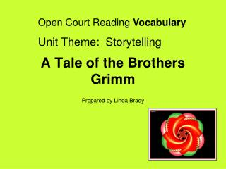 A Tale of the Brothers Grimm