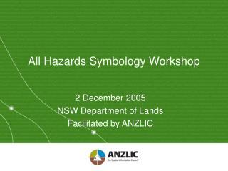 All Hazards Symbology Workshop