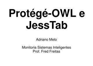 Protégé-OWL e JessTab