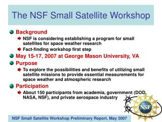 The NSF Small Satellite Workshop