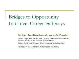 Bridges to Opportunity Initiative: Career Pathways