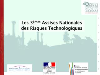 Les 3 �mes  Assises Nationales des Risques Technologiques