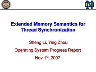 Extended Memory Semantics for Thread Synchronization