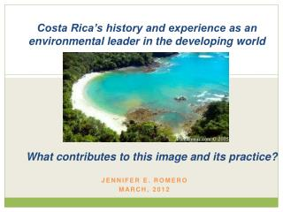Costa Rica's history and experience as an environmental leader in the developing world