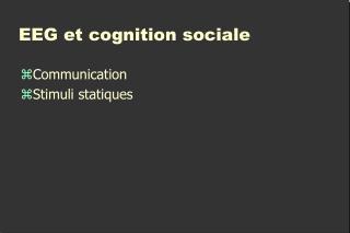 EEG et cognition sociale