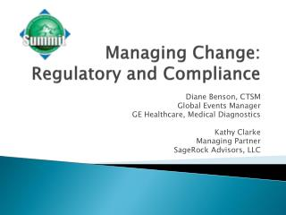 Managing Change: Regulatory and Compliance