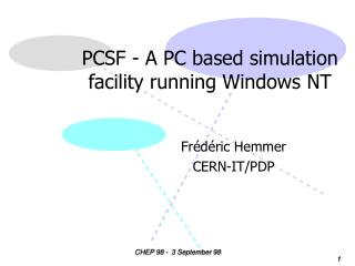 PCSF - A PC based simulation facility running Windows NT