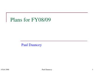 Plans for FY08/09