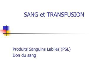 SANG et TRANSFUSION