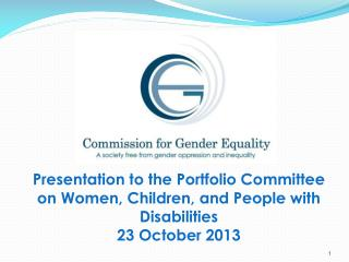 Presentation to the Portfolio Committee on Women, Children, and People with Disabilities