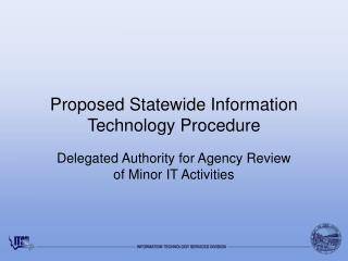 Proposed Statewide Information Technology Procedure