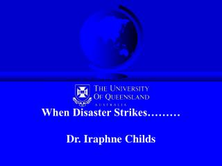 When Strikes ….