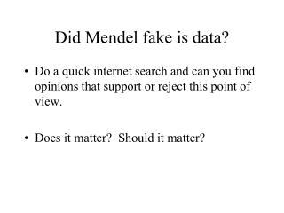 Did Mendel fake is data?