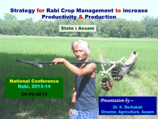 Strategy  for  Rabi Crop Management  to  increase Productivity  &  Production