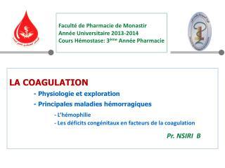 Faculté de Pharmacie de Monastir  Année Universitaire 2013-2014