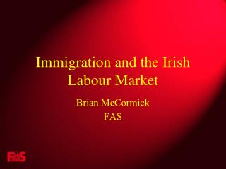 Immigration and the Irish Labour Market