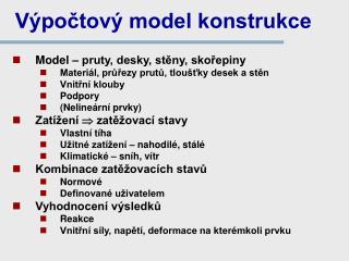 Výpočtový model konstrukce