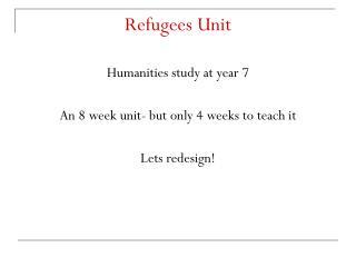 Refugees Unit
