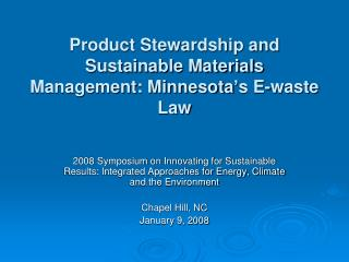 Product Stewardship and Sustainable Materials Management: Minnesota's E-waste Law