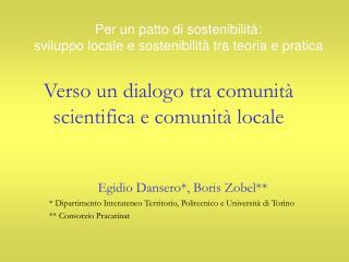 Verso un dialogo tra comunità scientifica e comunità locale