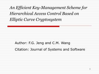 Author: F.G. Jeng and C.M. Wang Citation: Journal of Systems and Software