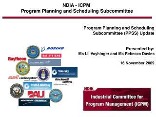 NDIA - ICPM  Program Planning and Scheduling Subcommittee