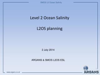 Level 2 Ocean Salinity L2OS planning