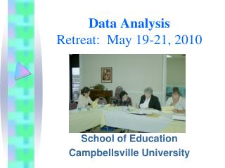 Data Analysis Retreat:  May 19-21, 2010